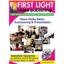 First Light Video DVD:  Basic Radio Skills: Announcing and Presentation