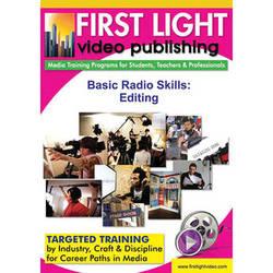 First Light Video DVD:  Basic Radio Skills: Editing