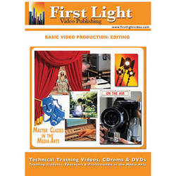 First Light Video DVD: Basics of Editing
