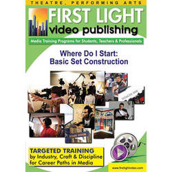 First Light Video DVD: Where Do I Start: Basic Set Construction