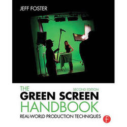 Focal Press Book: The Green Screen Handbook: Real-World Production Techniques (2nd Edition, Paperback)