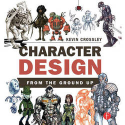 Focal Press Book: Character Design from the Ground Up