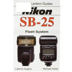 Hove / Magic Lantern Magic Lantern Guide For Nikon SB-25 Flash