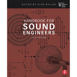 Focal Press Handbook for Sound Engineers 5th Edition