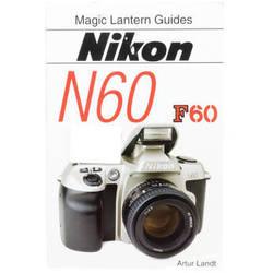 Hove / Magic Lantern Book: Magic Lantern Guide for Nikon N60