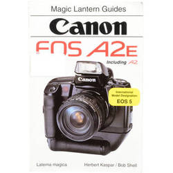 Hove / Magic Lantern Book: Magic Lantern Guide for Canon EOS A2/A2E