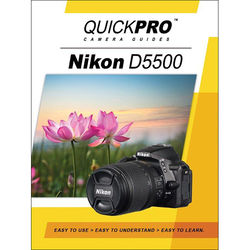 QuickPro DVD: Nikon D5500 Instructional Camera Guide