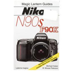 Hove / Magic Lantern Book: Magic Lantern Guide for Nikon N90S/F90X