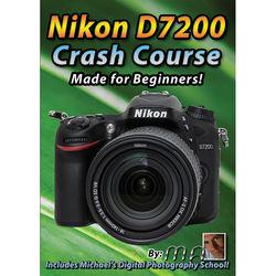 Michael the Maven DVD: Nikon D7200 Crash Course