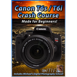 Michael the Maven DVD: Canon Rebel T6i/T6s Crash Course