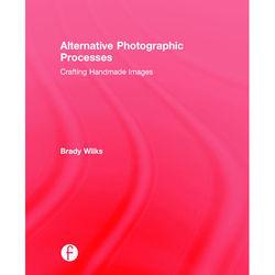 Focal Press Book: Alternative Photographic Processes (Hard Cover)