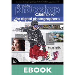 New Riders E-Book: The Adobe Photoshop CS6 Book for Digital Photographers (First Edition)