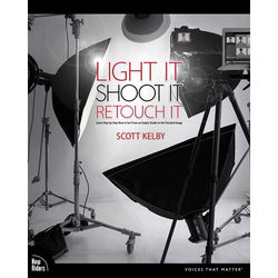 New Riders Light It, Shoot It, Retouch It: Learn Step by Step How to Go from Empty Studio to Finished Image (Electronic Download)