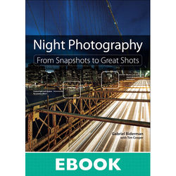 Peachpit Press E-Book: Night Photography: From Snapshots to Great Shots (First Edition, Download)