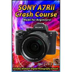 Michael the Maven DVD: Sony A7Rii Camera Crash Course