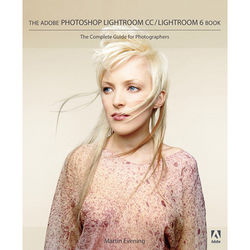 Adobe Press Book: Adobe Photoshop Lightroom CC / Lightroom 6 Book: The Complete Guide for Photographers