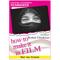 First Light Video DVD: National Geographic Filmmaker: Producer Roshini Thinakaran