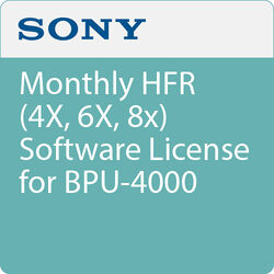 Sony Monthly HFR (4X, 6X, 8x) Software License for BPU-4000