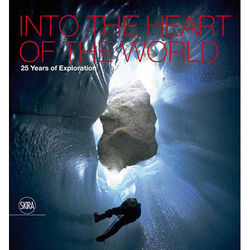Penguin Book: Into the Heart of the World: 25 Years of Exploration