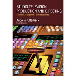 Focal Press Book: Studio Television Production and Directing: Concepts, Equipment, and Procedures (2nd Edition, Paperback)