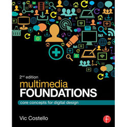 Focal Press Book: Multimedia Foundations - Core Concepts for Digital Design (2nd Edition, Hardcover)