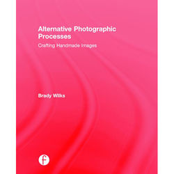 Focal Press Book: Alternative Photographic Processes (Hard Cover)