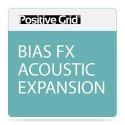 Positive Grid BIAS FX Acoustic Expansion Pack (Download)