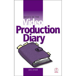Focal Press Book: Basics of the Video Production Diary (Paperback)