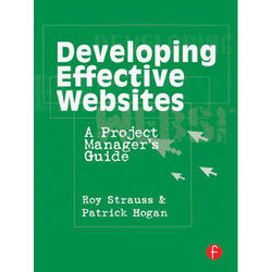Focal Press Book: Developing Effective Websites: A Project Manager's Guide (Paperback)