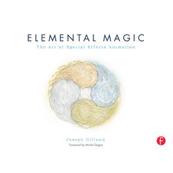 Focal Press Book: Elemental Magic, Volume I: The Art of Special Effects Animation (Paperback)