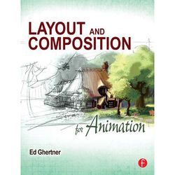 Focal Press Book: Layout and Composition for Animation (Paperback)