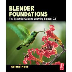 Focal Press Book: Blender Foundations: The Essential Guide to Learning Blender 2.6 (Paperback)