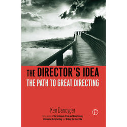 Focal Press Book: The Director's Idea: The Path to Great Directing (Paperback)