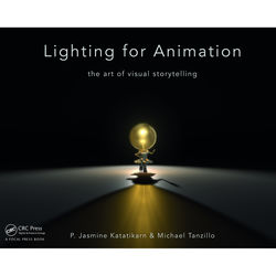 Focal Press Book: Lighting for Animation: The Art of Visual Storytelling (Hardback)