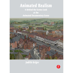 Focal Press Book: Animated Realism: A Behind-the-Scenes Look at the Animated Documentary Genre (Paperback)