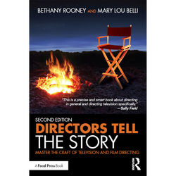 Focal Press Book: Directors Tell the Story: Master the Craft of Television and Film Directing (2nd Edition, Hardback)