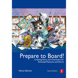 Focal Press Book: Prepare to Board! Creating Story and Characters for Animated Features and Shorts (2nd Edition, Hardcover)