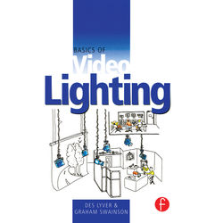 Focal Press Book: Basics of Video Lighting - 2nd Edition (Hardback)