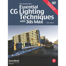 Focal Press Book: Essential CG Lighting Techniques with 3ds Max (3rd Edition, Paperback)