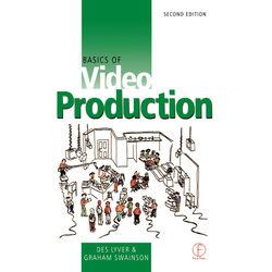 Focal Press Book: Basics of Video Production (2nd Edition, Hardback)