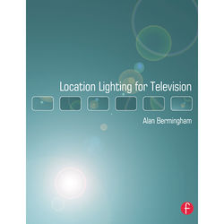 Focal Press Book: Location Lighting for Television (Paperback)