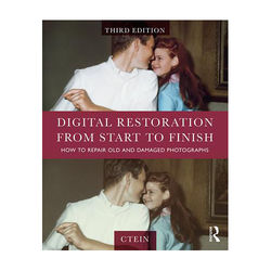 Focal Press Book: Digital Restoration from Start to Finish - How to Repair Old & Damaged Photographs (3rd Edition, Paperback)