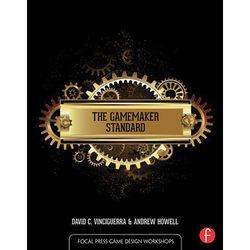 Focal Press Book: The GameMaker Standard (Hardback)