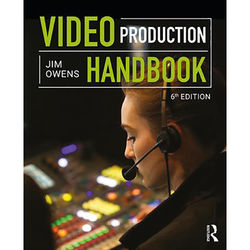Focal Press Book: Video Production Handbook (6th Edition)