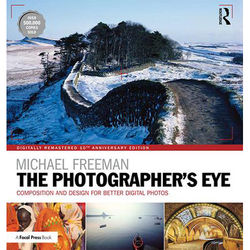 Focal Press The Photographer's Eye Digitally Remastered (10th Anniversary Edition)