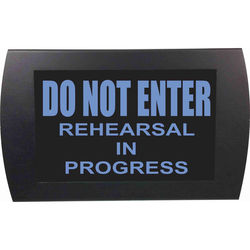 American Recorder DO NOT ENTER REHEARSAL IN PROGRESS Indicator Sign With LEDs (Blue)