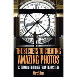 Mango Publishing Book: The Secrets to Creating Amazing Photos