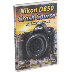 Michael the Maven DVD: Nikon D850 Crash Course