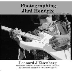 Lenny Eisenberg Book: Photographing Jimi Hendrix