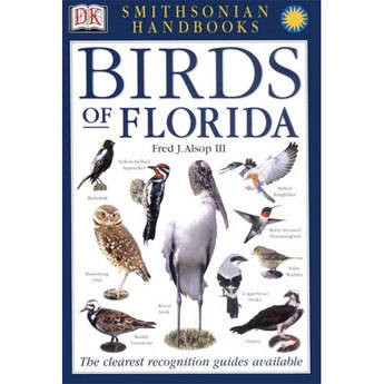 DK Publishing Book: Birds of Florida by Fred J. Alsop